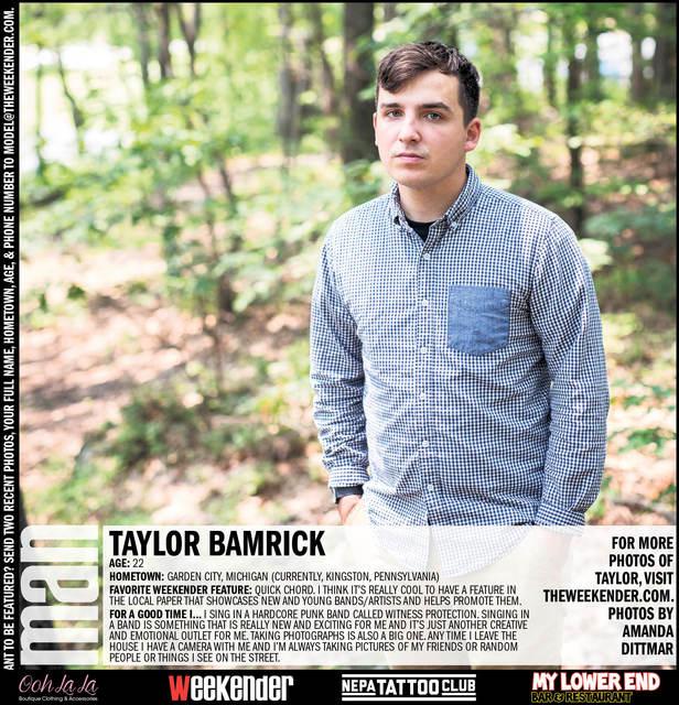 Man of the Week: Taylor Bamrick   Weekender