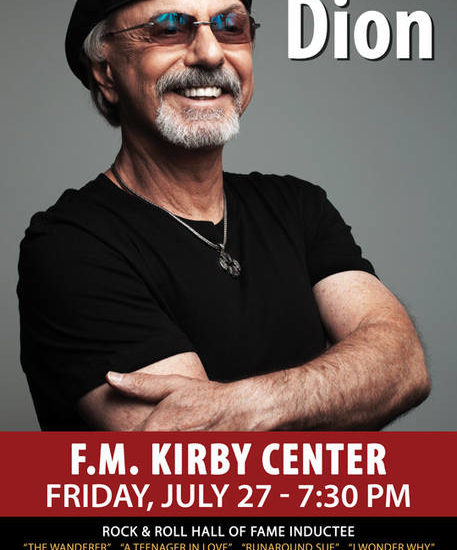 Hitmaker Dion to perform at F.M. Kirby Center in Wilkes-Barre on July 27